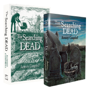 The Searching Dead [signed & lettered traycased hardcover] by Ramsey Campbell